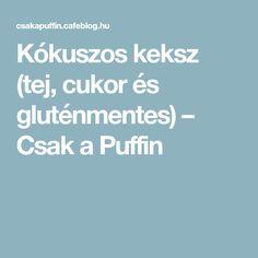 Kókuszos keksz (tej, cukor és gluténmentes) – Csak a Puffin