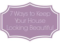 7 Tips on how to keep your home always looking its best? Organizing, Organization, Love Your Home, Beautiful Homes, Decorating Ideas, Posts, Tips, Blog, Getting Organized