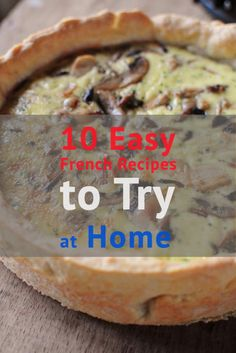 A new article: 10 Easy French Recipes to Try at Home. http://www.talkinfrench.com/10-easy-french-recipes-to-try-at-home/