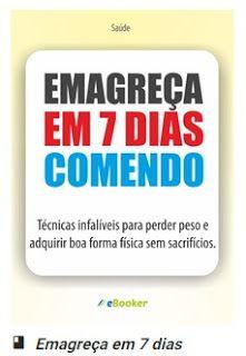 Em Destaque News: EMAGREÇA EM 7 DIAS COMENDO