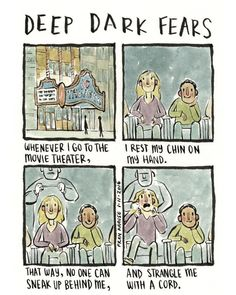 Deep Dark Fears, by Fran Krause