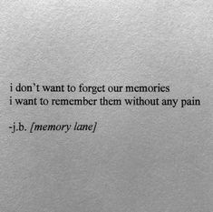 BEST LIFE QUOTES I don't want to forget our memories.. —via https://ift.tt/2eY7hg4