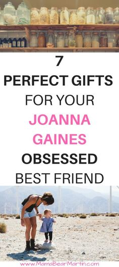 Do you have a Joanna Gaines obsessed best friend in your life? If you know someone who loves Fixer Upper style, Magnolia Mom, Farmhouse kitchen, bedroom and home then you're in the right place! This blogger has compiled the perfect 7 gifts ideas for Christmas or birthday. You have to check this out! | www.MamaBearMartin.com