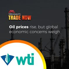 Oil prices rise, but global economic concerns weigh. Now Oils, Financial News, Flexibility, Barrel, Investing, Back Walkover, Barrel Roll, Barrels