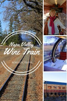 Riding and dining on the Napa Valley Wine Train -- scenery, fine cuisine, and a little romance