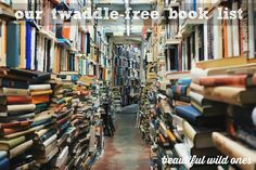 Charlotte Mason twaddle free book list