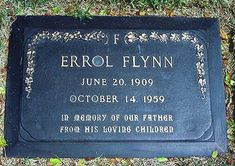 A photo of the grave of actor Errol Flynn, at Forest Lawn in Glendale, California. Cemetery Monuments, Cemetery Statues, Cemetery Headstones, Old Cemeteries, Graveyards, Errol Flynn, Famous Tombstones, Famous Graves, Celebrity Deaths