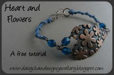 Daisychain Designs: Tutorial Tuesday - Heart and Flowers bracelet