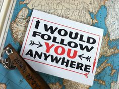 I Would Follow You Anywhere  Card by TheRedDoorPress on Etsy, $4.00
