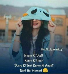 New Trading Attitude Girls 2 Amazing Pic collection ~ Crazy Girl Quotes, Funny Girl Quotes, Bff Quotes, Girly Quotes, Friendship Quotes, Friend Quotes, Couple Quotes, Urdu Quotes, Islamic Quotes