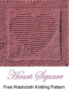 free knitting pattern heart washcloth dishcloth afghan square free knitting pattern heart washcloth dishcloth afghan square Record of Knitting Wool rotating, weaving and sewing caree. Knitted Squares Pattern, Knitted Dishcloth Patterns Free, Knitting Squares, Knitted Washcloths, Easy Knitting Patterns, Knitting Stitches, Free Knitting, Stitch Patterns, Knit Blanket Squares