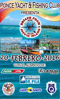 Escape from Coffin Island 2016 #sondeaquipr #escapecoffinisland #ponceyachtfishingclub #ponce #deportespr #sup