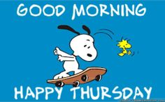 Throwback Thursday Quotes, Happy Thursday Quotes, Thursday Humor, Good Morning Happy Thursday, Good Morning Good Night, Good Day Quotes, Good Morning Quotes, Night Quotes, Snoopy Classroom