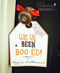 Free Printable You've Been Boo-ed Sign!