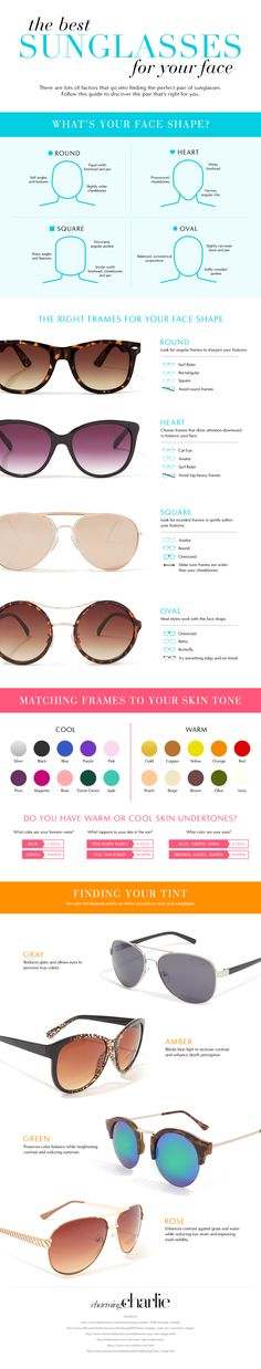 Choosing the perfect set of sunglasses can be a daunting task and it's one that you might have to do several times during the year as seasons and styles change. Whether you love shopping for new accessories or dread it, the following infographic by Charming Charlie can help you determine the best pair of sunglasses for your face shape, including color and style.