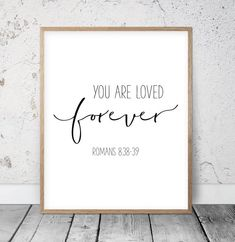 Bible Printable You Are Loved Forever, Romans Christian Wall Art Christian Nursery A. - Bible Printable You Are Loved Forever, Romans Christian Wall Art Christian Nursery Art Chr - Canvas Art Quotes, Wall Quotes, Bible Quotes, Calligraphy Quotes Scriptures, Son Quotes, Peace Quotes, Family Quotes, Bible Verse Wall Art, Scripture Art