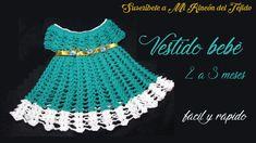 Cómo tejer vestido bebé  a crochet paso a paso muy fácil - Mi Rincón del Tejido - YouTube