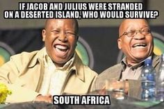 Why Zuma and the EFF Can't Win in South Africa - SAPeople - Your Worldwide South African Community News South Africa, South African News, African Jokes, Rugby Memes, Jacob Zuma, Funny Comedy, African History, Funny Quotes, Humor