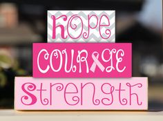 Breast Cancer Awareness Hope Courage Strength Trio Stack Set - Gift Wooden Sign…