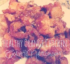 Healthy Orange Chicken - orange, ACV, crushed garlic, honey, coconut flour, water, arrowroot powder, ginger, red pepper flakes, egg white, chicken breast, salt, pepper, oil of choice