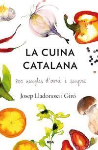 La cuina catalana, de Josep Lladonosa (La Magrana, 2014)