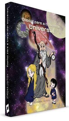 """""""Copilul care a traversat Universul"""" s-a lansat pe 1 iunie: """"Au strâns cartea la piept ca pe ceva magic și niciunul nu s-a culcat în acea seară de 1 iunie până nu le-a citit mama sau bunica."""" Movies, Movie Posters, Art, Universe, Art Background, Film Poster, Films, Popcorn Posters, Kunst"""