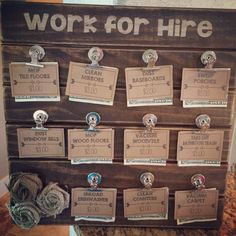 "Love this ""Work for Hire"" chore board. Need one for my kids AND one for my hubby. Chore Board, Chore Chart Kids, Chore List For Kids, Family Chore Charts, Work For Hire, Charts For Kids, Chore Charts For Older Kids, Chores For Kids By Age, Raising Kids"