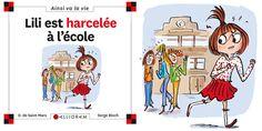"""""""Lili est harcelée à l'Ecole"""", une aventure de Max et Lili  #HarcelementScolaire #NonAuHarcelement"""