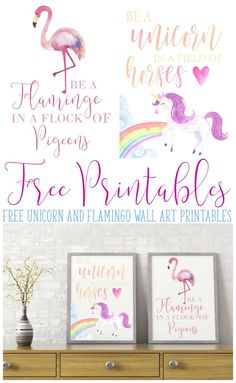 Be a Flamingo and a Unicorn in a world filled with horses and pigeons! Stand out, be YOU! Be Magical! Be sure and grab your FREE Printables! Unicorn Wall Art, Unicorn Rooms, Unicorn Bedroom, Free Poster, Print Poster, Unicorn Printables, Free Printables, Party Printables, Printables Organizational