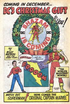 DC's Christmas Gift for '72...Shazam!    DC brings back the Big Red Cheese from comic book limbo for the holiday season!  Source: From Beyond the Unknown #20, December 1972-January 1973