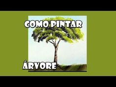▶ Como Pintar : Arvore /3 ( Passo a Passo ) - YouTube