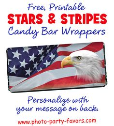 DIY Stars and Stripes Free Printable Candy Bar Wrappers are a great addition to your of July celebration or any patriotic occasion. More printables and other party stuff at www.photo-party-f. Candy Bar Gifts, Candy Bar Labels, Candy Bar Wrappers, 4th Of July Celebration, Fourth Of July, Eagle Scout Ceremony, Veterans Day Gifts, Chocolate Bar Wrappers, Blue Chocolate