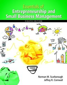 Solutions Manual for Essentials of Entrepreneurship and Small Business Management Edition by Scarborough Cornwall - Online Library solution manual and test bank for students and teachers Wharton Business School, Harvard Business School, Small Business Management, Mba Degree, Finance Degree, Healthcare Administration, Business Education, Online Business, Textbook