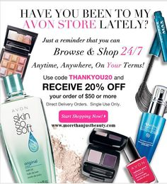 Save 20% on your online #Avon order of $50 or more. Use #Coupon Code: THANKYOU20 at checkout. Plus get Avon #FreeShipping on all orders of $35 or more! www.morethanjustbeauty.com #AvonRep #Sale