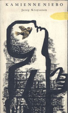 """""""Kamienne niebo"""" Jerzy Krzysztoń Cover and illustrated by Jan Młodożeniec (Mlodozeniec) Published by Wydawnictwo Iskry 1958"""