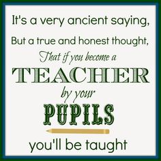 Teacher quote, first day of school quote for teachers.