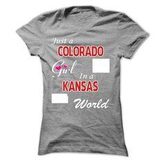 Just A Colorado Girl In A Kansas World T-Shirt, Hoodie Colorado Tee Shirts