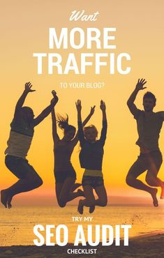 Want More Traffic to Your Blog? -->> Try My #SEO Audit Checklist for Free