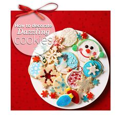 Easy cookie decorating techniques: http://www.midwestliving.com/food/holiday/how-to-decorate-dazzling-cookies/