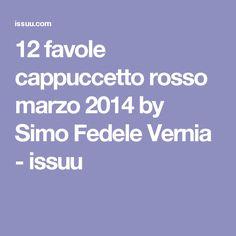 12 favole cappuccetto rosso marzo 2014 by Simo Fedele Vernia - issuu
