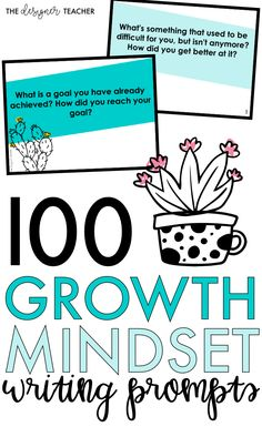 Cultivate a growth mindset in your students with 100 growth mindset writing prompt slides! Includes EDITABLE blank slide templates and the perfect colors + cactus clip art. {from The Designer Teacher}