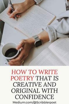 How to Write Poetry That is Original and Creative with Confidence