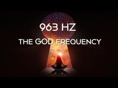 🎧 963 Hz Frequency of Gods Sound Healing, Self Healing, Chakra Healing, Chakra Meditation, Meditation Music, Guided Meditation, Acupuncture, Solfeggio Frequencies, Healing Codes