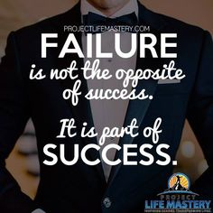 Failure is not the opposite of success. It is part of success. #motivational #motivation #quotes #success #successful #business #entrepreneur #inspiration #inspirational