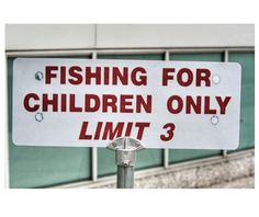 fishing for children  Funny Signs from Around the World