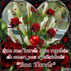 Flores E Frases Boa Tarde Boa Tarde Good Morning