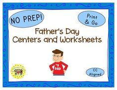 Father's Day Thematic Centers and Worksheets ***Common Core Aligned*** My father's Day Packet contains: Reading Center Book List Art Center Project Writing Center Activity Computer Center Websites Friday Activity AND 9 worksheets