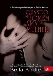 http://www.lerparadivertir.com/2015/05/quando-um-homem-ama-uma-mulher-bella.html