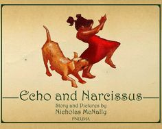 Echo and Narcissus   The Art of Nicholas McNally