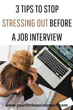 3 tips to stop stressing out before a job interview - Your Little Social Coach Deal With Anxiety, Career Quotes, Career Advice, Career Development, Personal Development, Career Inspiration, Gain Followers, Any Job
